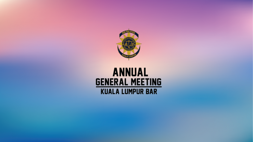 26th Annual General Meeting of the Kuala Lumpur Bar on 28 February 2018