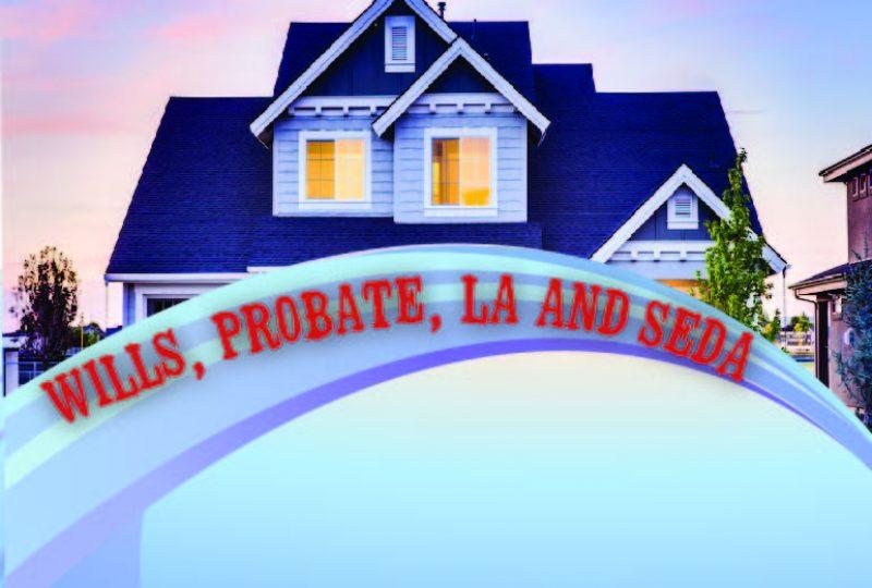 Seminar on Wills, Probate, LA & SEDA on 12 September 2019