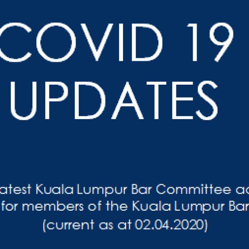 COVID-19 UPDATES | LATEST KUALA LUMPUR BAR COMMITTEE ADVICE FOR MEMBERS OF THE KUALA LUMPUR BAR